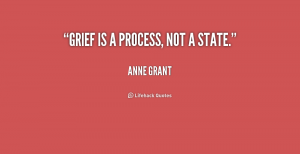 Grief is a process
